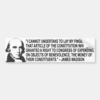 James Madison Quote Bumper Sticker