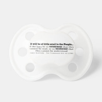 James Madison The Federalist No. 62 (1788) Baby Pacifier