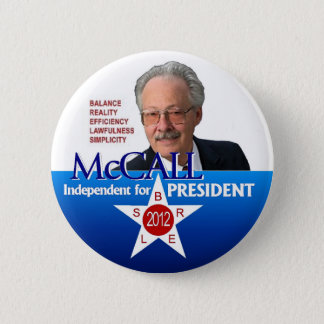 James McCall for president 2012 2 Inch Round Button