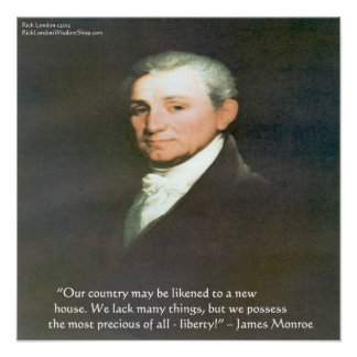 James Monroe American Liberty Wisdom Quote Poster