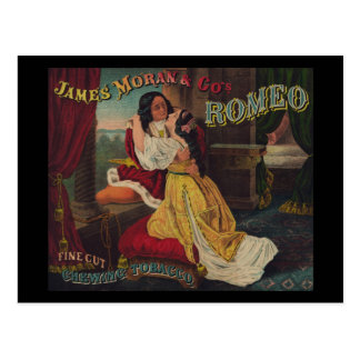 James Moran Co s Romeo Chewing Tobacco Post Cards