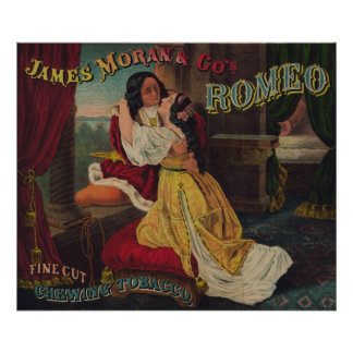 James Moran Co s Romeo Chewing Tobacco Poster