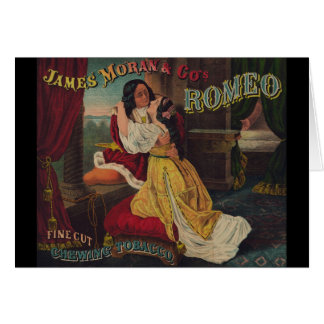 James Moran & Co's Romeo Chewing Tobacco Greeting Card