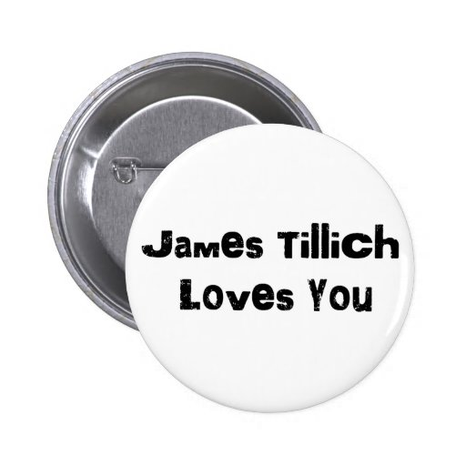 James Tillich Loves You Pin