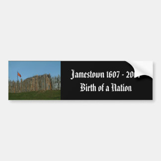 Jamestown 1607 - 2007, Birth of a Nation Bumper Sticker