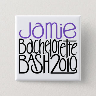 Jamie Bachelorette Bash 2010 2 Inch Square Button