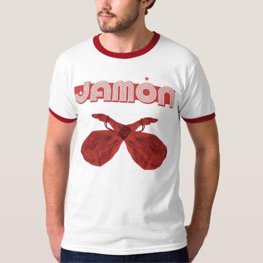jamon o jamon T-Shirt