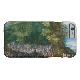 Jan Brueghel the Elder - The Sermon on the Mount Barely There iPhone 6 Case