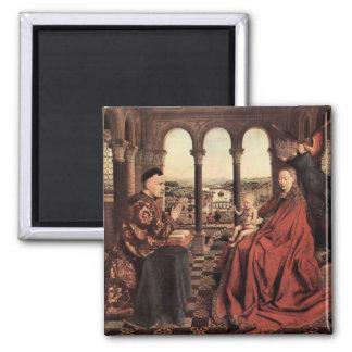 Jan Van Eyck - Madonna and Chancellor Nicholas Rol Magnet