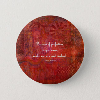 Jane Austen cute, literary quote 2 Inch Round Button