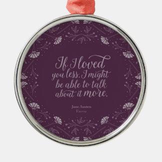 Jane Austen Emma Book Purple Floral Love Quote Metal Ornament