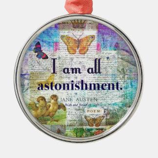 Jane Austen Pride and Prejudice Quote Metal Ornament