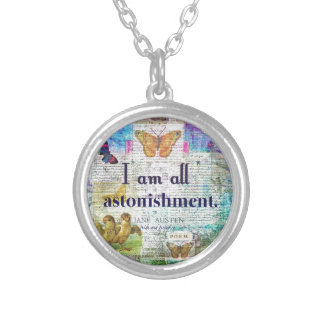 Jane Austen Pride and Prejudice Quote Silver Plated Necklace