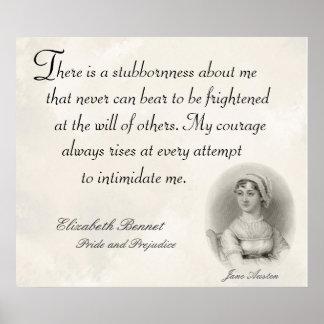 Jane Austen Pride and Prejudice Stubborness Quote Poster