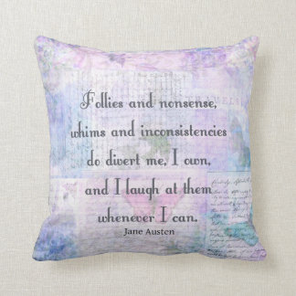 Jane Austen, Pride and Prejudice whimsical quote Throw Pillow