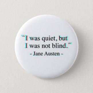 Jane Austen quote 2 Inch Round Button