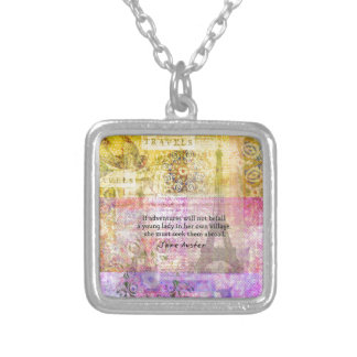 Jane Austen quote about adventure and travel Silver Plated Necklace