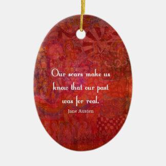 Jane Austen quote about life experiences Ceramic Ornament