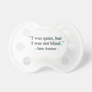Jane Austen quote Pacifier