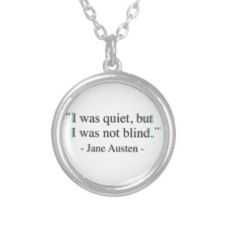 Jane Austen quote Silver Plated Necklace