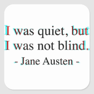 Jane Austen quote Square Sticker