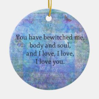 Jane Austen romantic quote Mr. Darcy Round Ceramic Ornament
