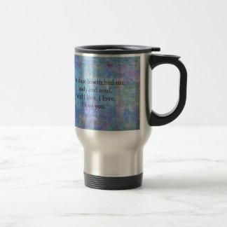 Jane Austen romantic quote Mr. Darcy Travel Mug