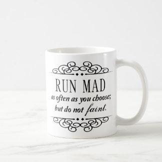 Jane Austen: Run Mad / Do Not Faint Quote Mug