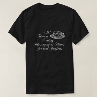 Jane Austen Text Home and Tea T-shirt