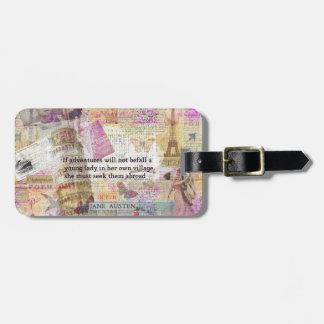 Jane Austen travel adventure quote Bag Tag