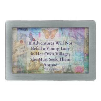 Jane Austen travel adventure quote Belt Buckles