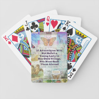 Jane Austen travel adventure quote Bicycle Playing Cards