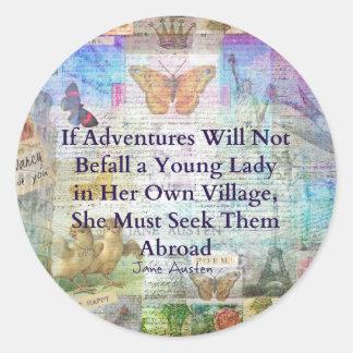 Jane Austen travel adventure quote Classic Round Sticker