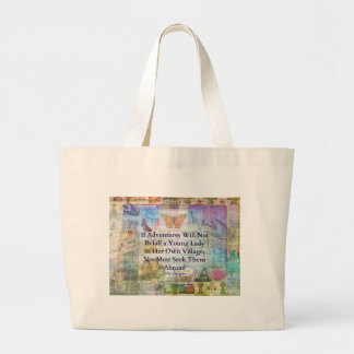 Jane Austen travel adventure quote Large Tote Bag