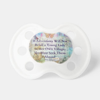 Jane Austen travel adventure quote Pacifier