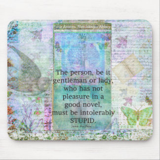 Jane Austen witty book quote Mouse Pad