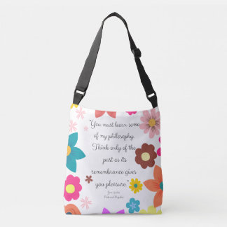 Jane Austen Words about Life Crossbody Bag