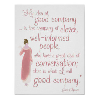 "Jane Auten ""Good company"" quote from Persuasion Poster"