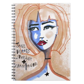Jane Bleeds Stardust and Champagne Notebook