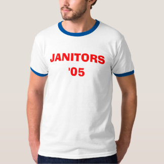 JANITORS, '05 T-Shirt