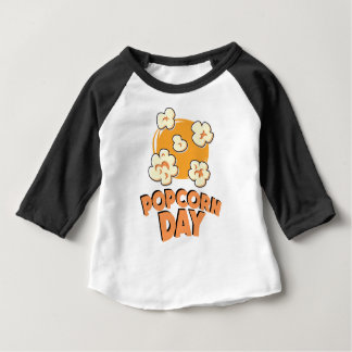 January 19th - Popcorn Day - Appreciation Day Baby T-Shirt