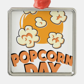 January 19th - Popcorn Day - Appreciation Day Metal Ornament