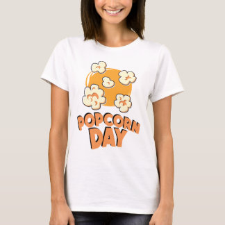 January 19th - Popcorn Day - Appreciation Day T-Shirt