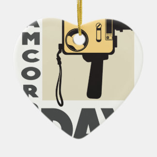 January 20th - Camcorder Day - Appreciation Day Ceramic Ornament