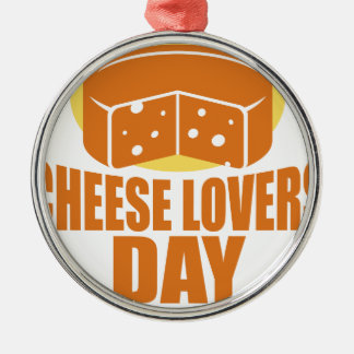 January 20th - Cheese Lovers Day Metal Ornament