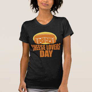 January 20th - Cheese Lovers Day T-Shirt