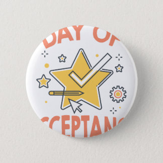 January 20th - Day of Acceptance 2 Inch Round Button
