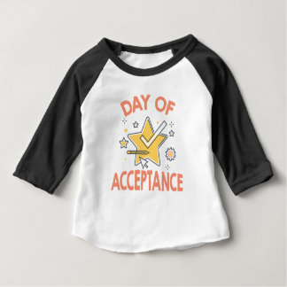 January 20th - Day of Acceptance Baby T-Shirt