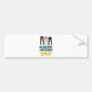 January 21st  - International Sweatpants Day Bumper Sticker