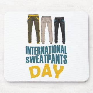 January 21st  - International Sweatpants Day Mouse Pad